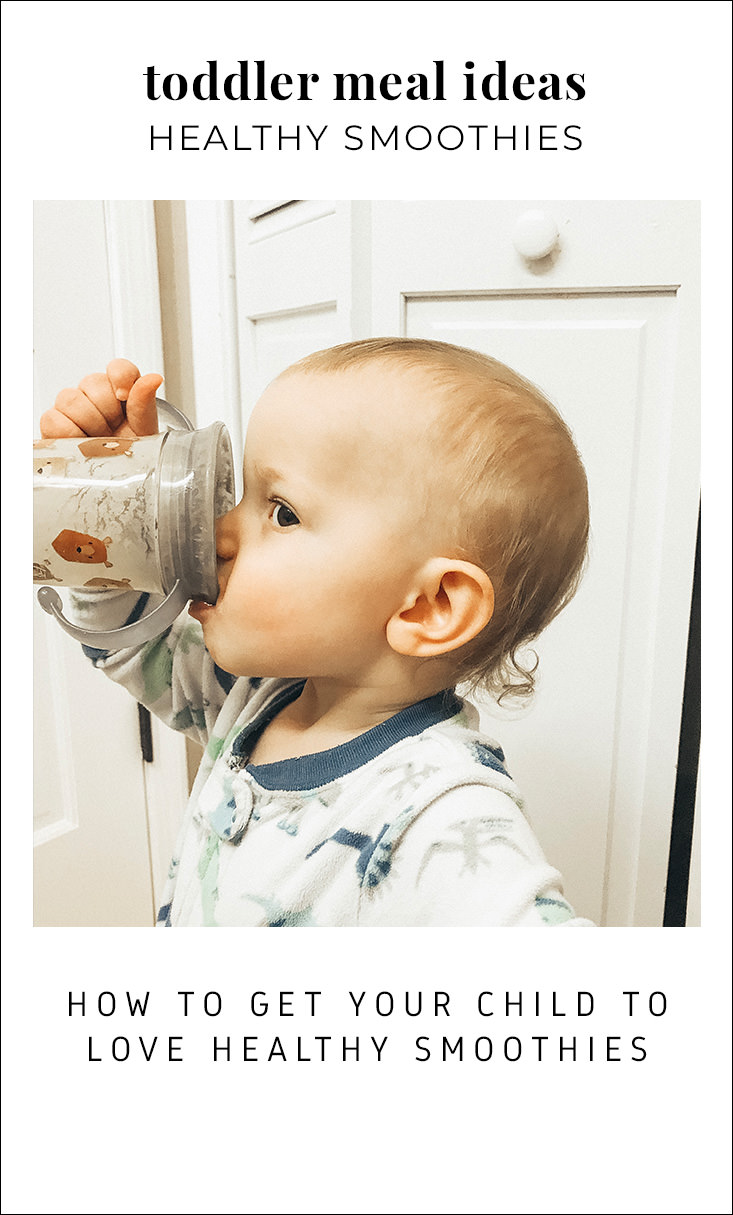 Toddler meal ideas healthy smoothies